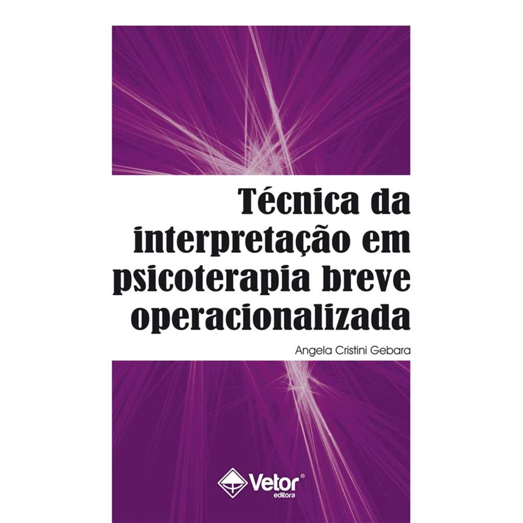 Técnica da interpretação em psicoterapia breve operacionalizada